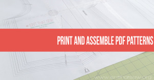 How to print and assemble PDF Patterns | www.isntthatsew.org