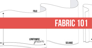 Learn how to select the right fabric for your sewing project!