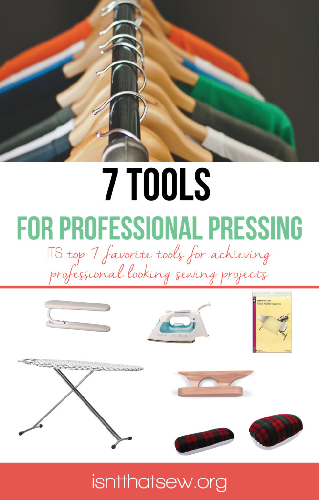 7 Tools for professional pressing. Some you knew, some you didn't! | isntthatsew.org