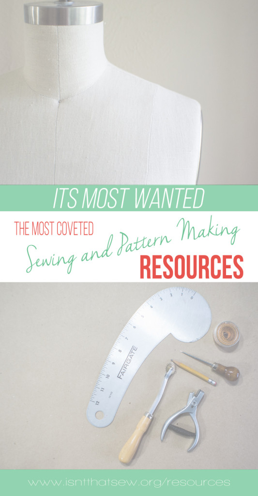A list of sewing and pattern making resources | isntthatsew.org/resources