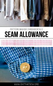 Pattern Making Fundamentals: Understanding Seam Allowance