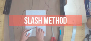 Pattern Making Fundamentals: The Slash Method