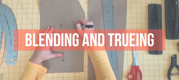 Pattern Making Fundamentals: Blending and Trueing (VIDEO)
