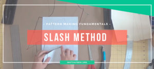 Slash and Spread Pattern Making Method | isntthatsew.org