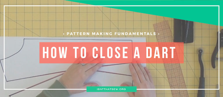 How to close a dart for proper pattern shaping | isntthatsew.org