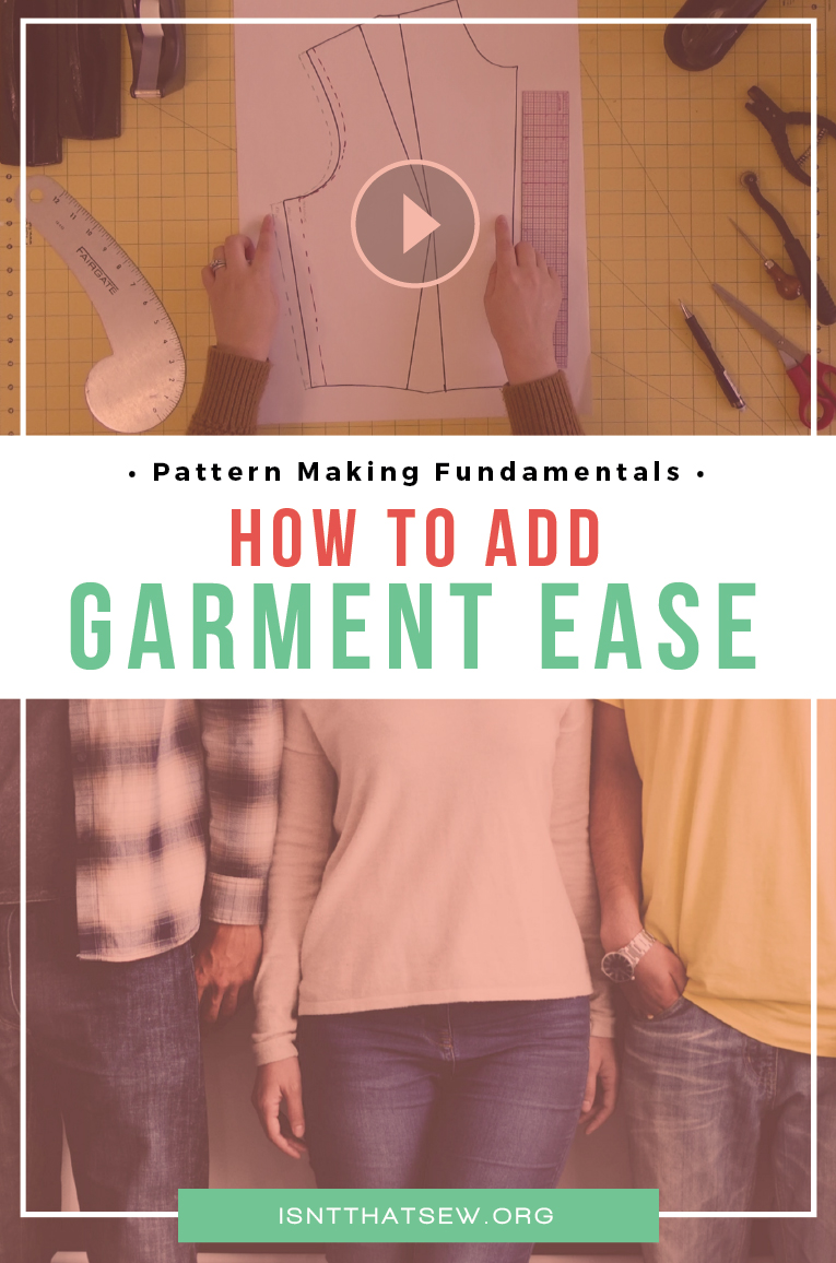 How to add garment ease to a sewing pattern | isntthatsew.org