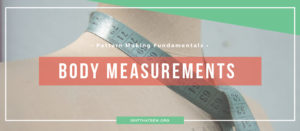 How to measure the body for pattern drafting