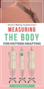 Free printable guide to taking body measurements for pattern drafting