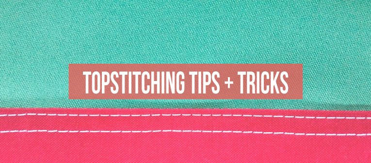 2 tricks and 3 tips for better topstitching