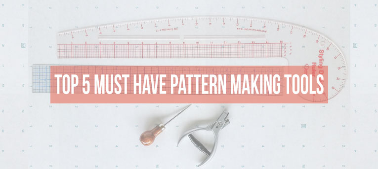 Top 5 must have pattern making tools